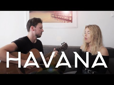 Havana - Camila Cabello // Acoustic Cover by Dax & Vere