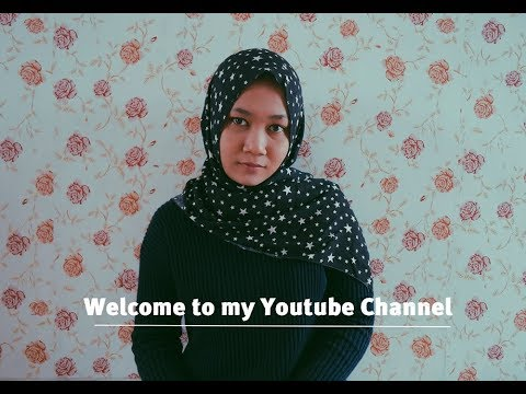 welcome to my youtube channel | Fitria Listie