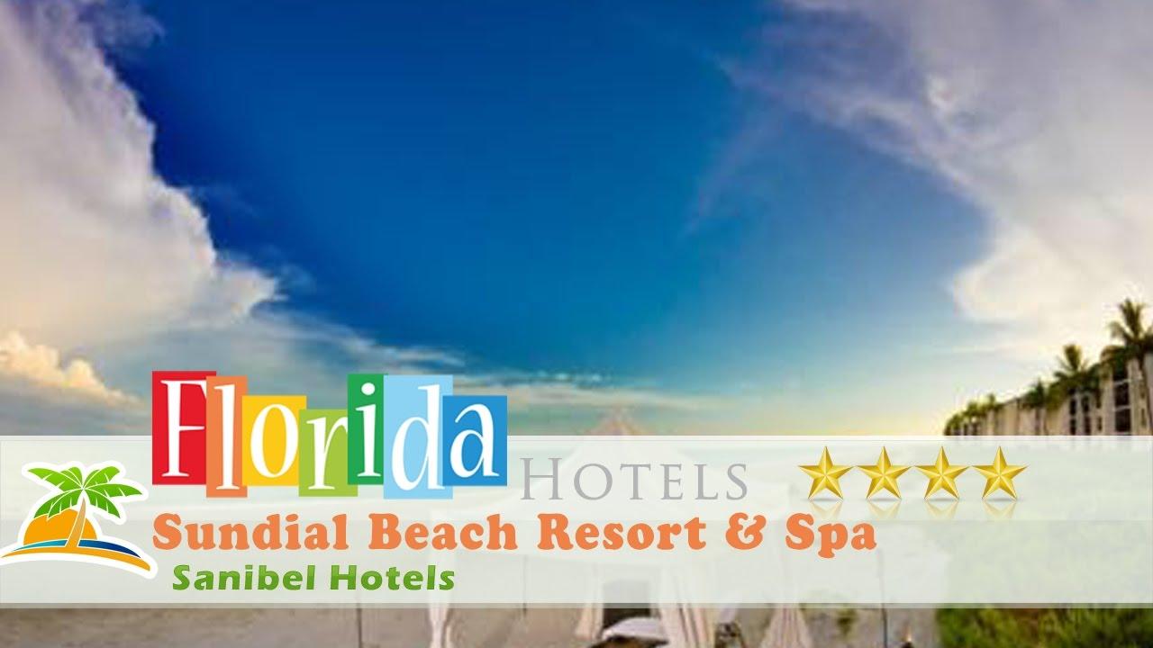Sundial Beach Resort Spa Sanibel Hotels Florida