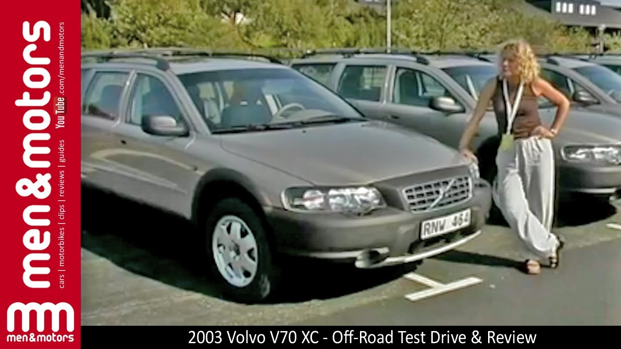 2003 Volvo V70 XC - Off-Road Test Drive & Review - YouTube