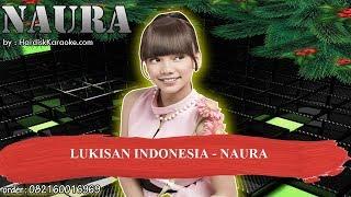 LUKISAN INDONESIA   NAURA Karaoke