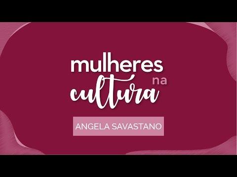 Mulheres na Cultura  Ep. 03 - Angela Savastano