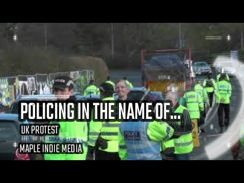 Policing In The Name Of... ...Shale - Warning Police Overkill - Preston New Road 2018 -