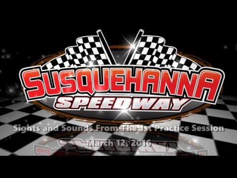 1st Susquehanna Speedway Practice