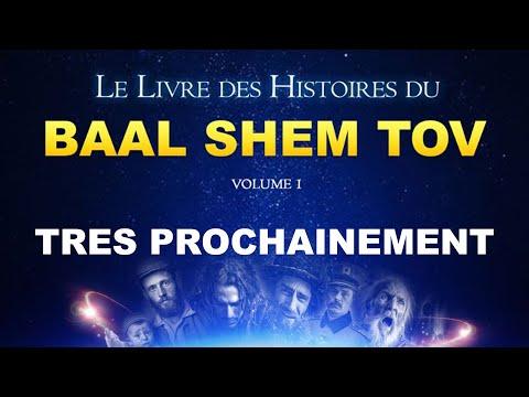 HISTOIRE DE TSADIKIM 11 - BAAL SHEM TOV - Il detient les clefs de la torah