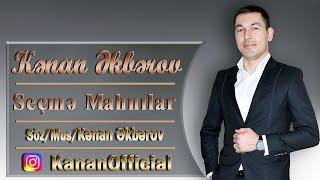 Kenan Akberov - Yigma Mahnilar  Yeni