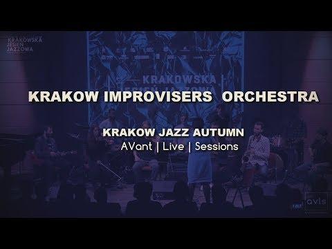 KRAKOW IMPROVISERS ORCHESTRA | KRAKOW JAZZ AUTUMN 2016 | AVant Live Sessions