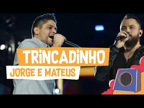 Trincadinho - Jorge e Mateus - VillaMix Goiânia 2018