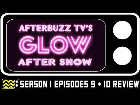 Download Glow Season 1 Episodes 9 & 10 Review w/ David McClane   AfterBuzz TV