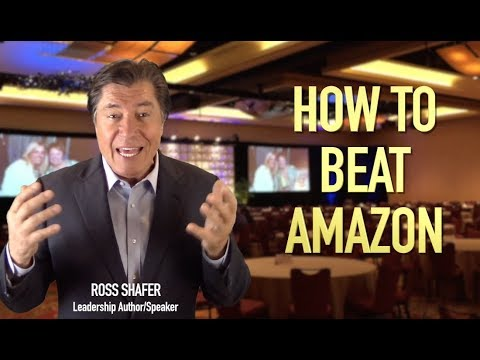 HOW TO BEAT AMAZON | Leadership Keynote & Author | Ross Shafer