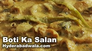 Boti Ka Salan Recipe Video – Learn How to Make Hyderabadi Boti Ka Salan at Home – Easy & Simple