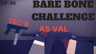 BAREBONE CHALLENGE EP:10 (As-Val Tec-9)[Roblox Phantom Forces Beta]
