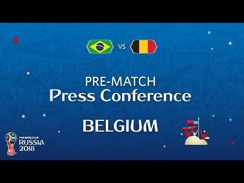 2018 FIFA World Cup Russia™ - BRA vs BEL- Belgium Pre-Match Press Conference