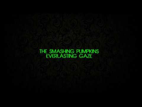 THE SMASHING PUMPKINS The Everlasting Gaze - KARAOKE