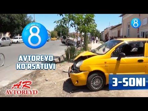 Avtoreyd ko'rsatuvi- 3-soni (17.06.2018)