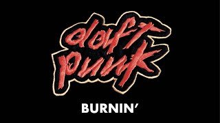 Daft Punk - Burnin' (Official Audio)