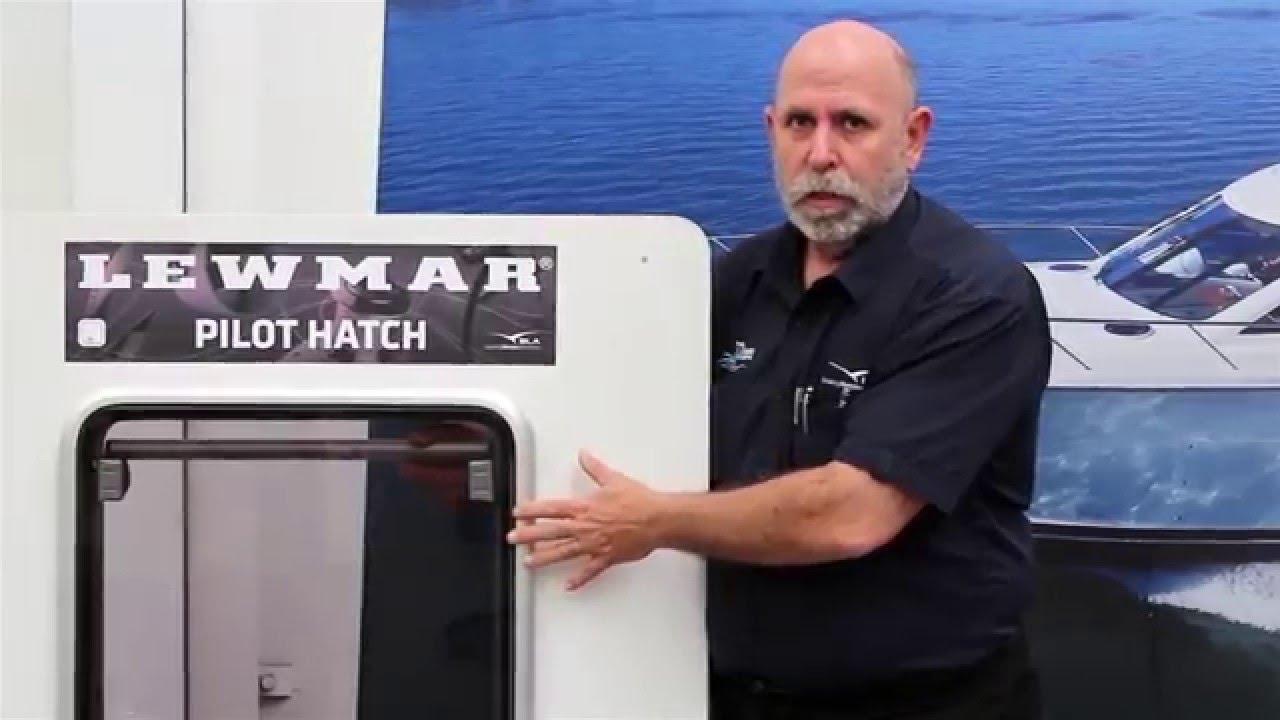 Bla Lewmar Pilot Hatch Youtube