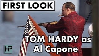 "BTS: Tom Hardy on Set as Al Capone for ""Fonzo"" II Behind The Scenes FIRST LOOK"