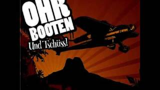 Ohrbooten - Und Tschüss! [Lyrics]