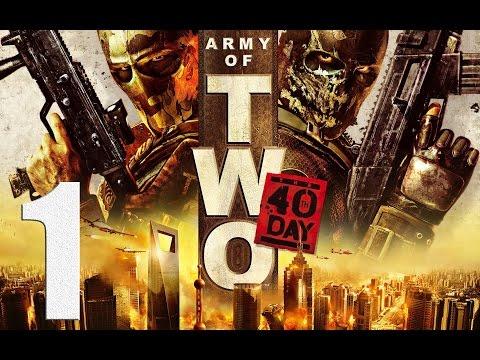 Прохождение Army Of Two: The 40th Day - #1: Шанхай