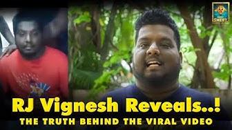 Truth behind the viral video   RJ Vignesh   Blacksheep