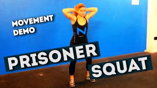 Movement Demo // Prisoner Squat