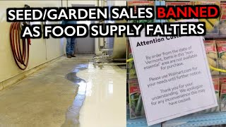 States Ban Sales of Seeds - Meat Packers Closed - Food Shutdown