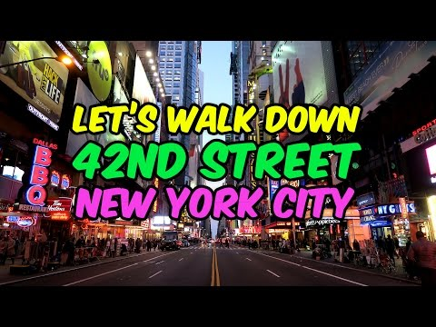 Let's Walk Down 42nd Street New York City 2016