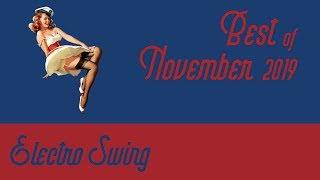Best of Electro Swing Mix - November 2019