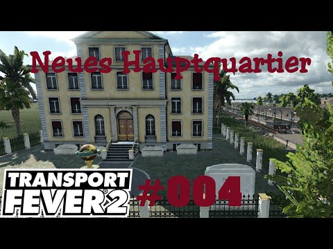 transport fever 2 hauptquartier bauen