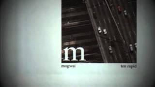 Mogwai - Helicon 2