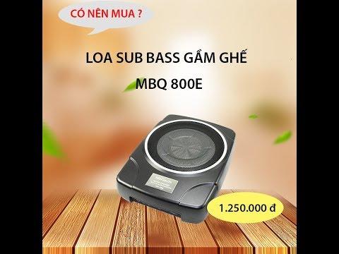 Loa Sub Bass Siêu Trầm MBQ 800E-Sản Phẩm Ngon-Bổ-Rẻ Nhất Trên thị trường