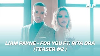 Liam Payne & Rita Ora - For You (Teaser #2) • Fifty Shades Freed