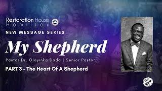 """My Shepherd"" Series ""Heart of A Shepherd"": - Part 3   Restoration House Hamilton   August 23 2020"