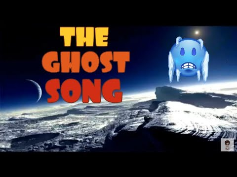 THE GOST SONG....DON'T LISTEN..😱😱😱😱😱