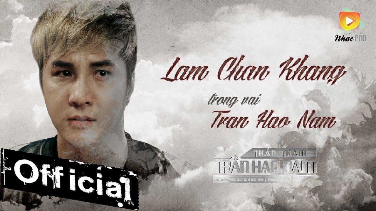 Trailer Phim Ca Nhạc Thần Thám Trần Hạo Nam - Lâm Chấn Khang (Người Trong Giang Hồ 5) - YouTube