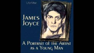 A Portrait of the Artist as a Young Man by James Joyce (FULL Audiobook)