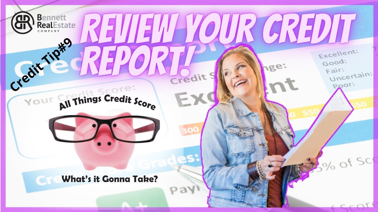 Dispute Errors on Your Credit Report - Credit Tip #9