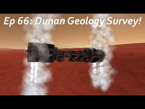 Dunan Geology Survey! - KSP/MKS - Multiplanetary Species Episode 66