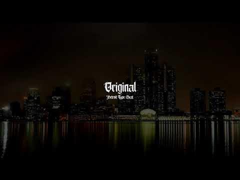 Detroit Type Beat 2019 – ''Original'' | Hip-Hop Instrumental 2019