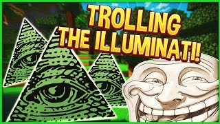 TROLLING THE ILLUMINATI! | Minecraft Trolling #90 (Minecraft Pranks)