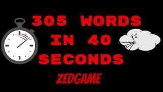 305-words-in-40-seconds