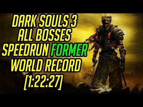 Dark Souls 3 All Bosses Speedrun World Record [1:22:27]