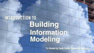 Building Information Modeling 101 - Intro to BIM