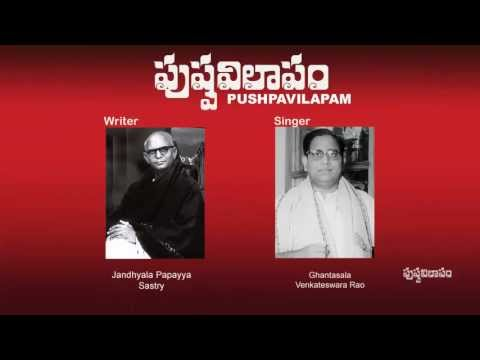 Pushpavilapam Telugu Original Song By Ghantasala & Jandhyala Gaaru