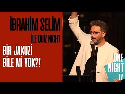 İbrahim Selim İle Quiz Night - 8 (Bölüm 2) – Bir Jakuzi Bile mi Yok?