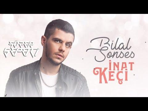 Bilal Sonses - İnat Keçi ( Sözer Sepetci Remix )