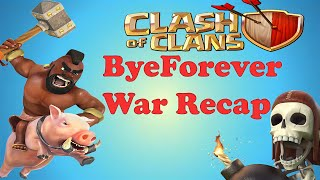 Clash of Clans Clan war ByeForever vs Thin Blue Line
