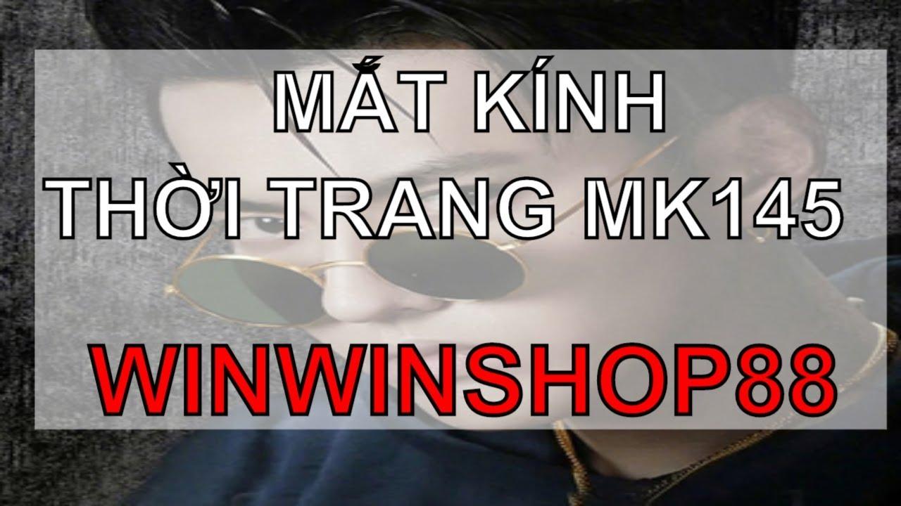 👓👓👓Mắt kính thời trang MK145 – WinWinShop88   Tổng hợp bài viết liên quan đến thời trang