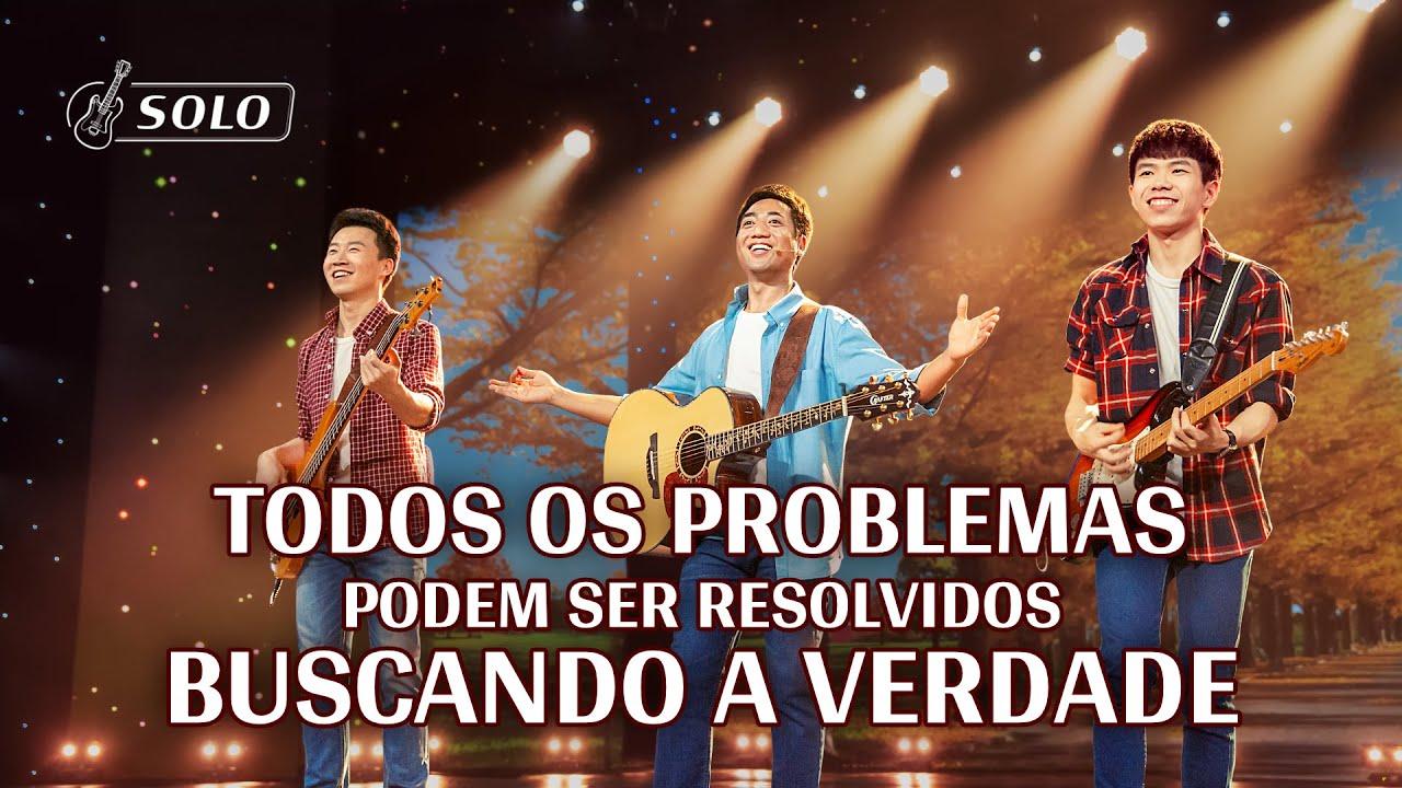 """Melhor música gospel 2020 """"Todos os problemas podem ser resolvidos buscando a verdade"""""""
